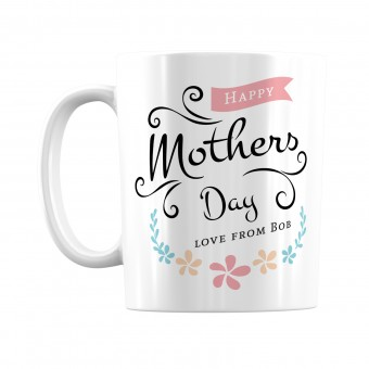 Personalised Happy Mothers Day Mug